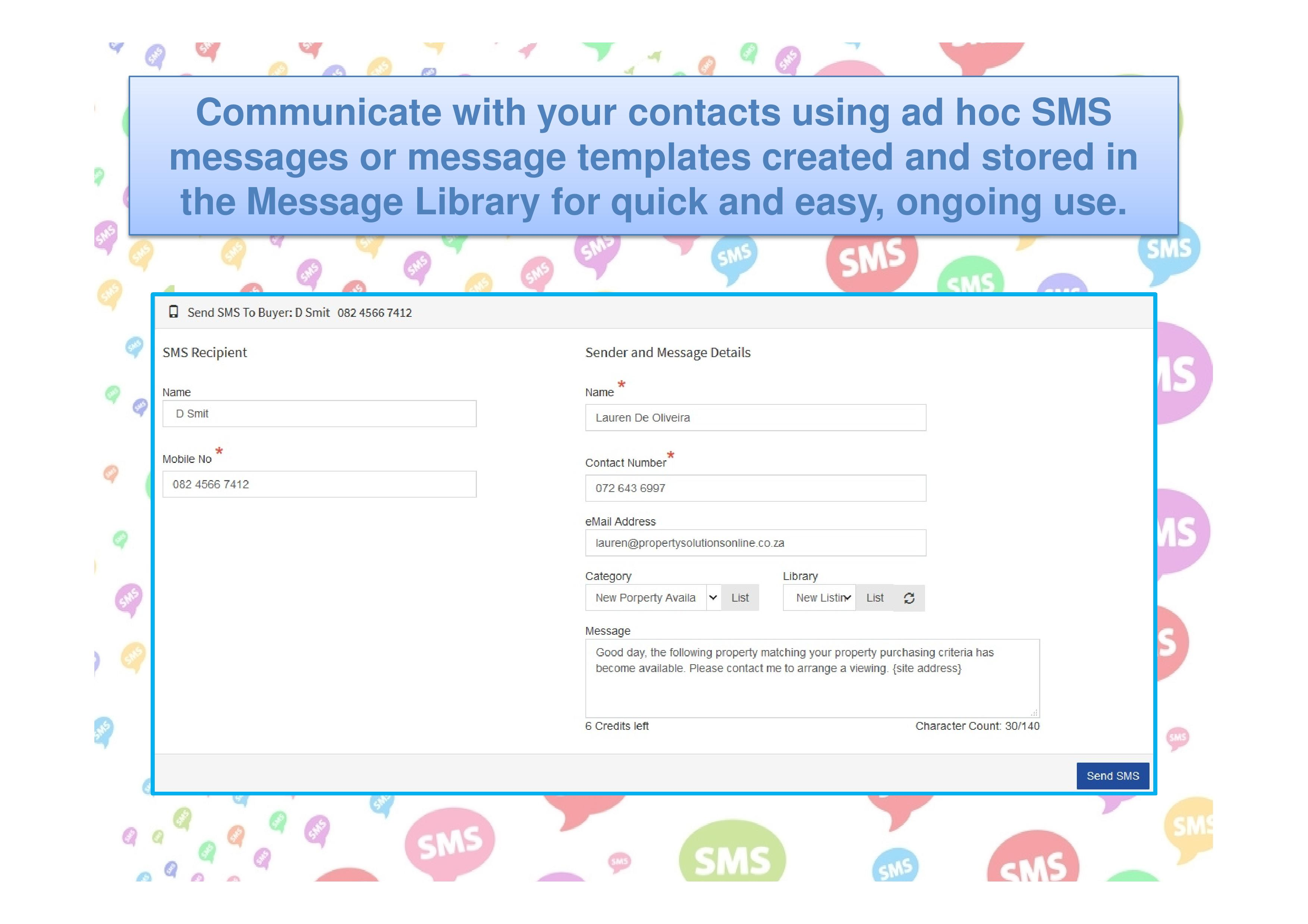 Communicate with your contacts using SMS messages.