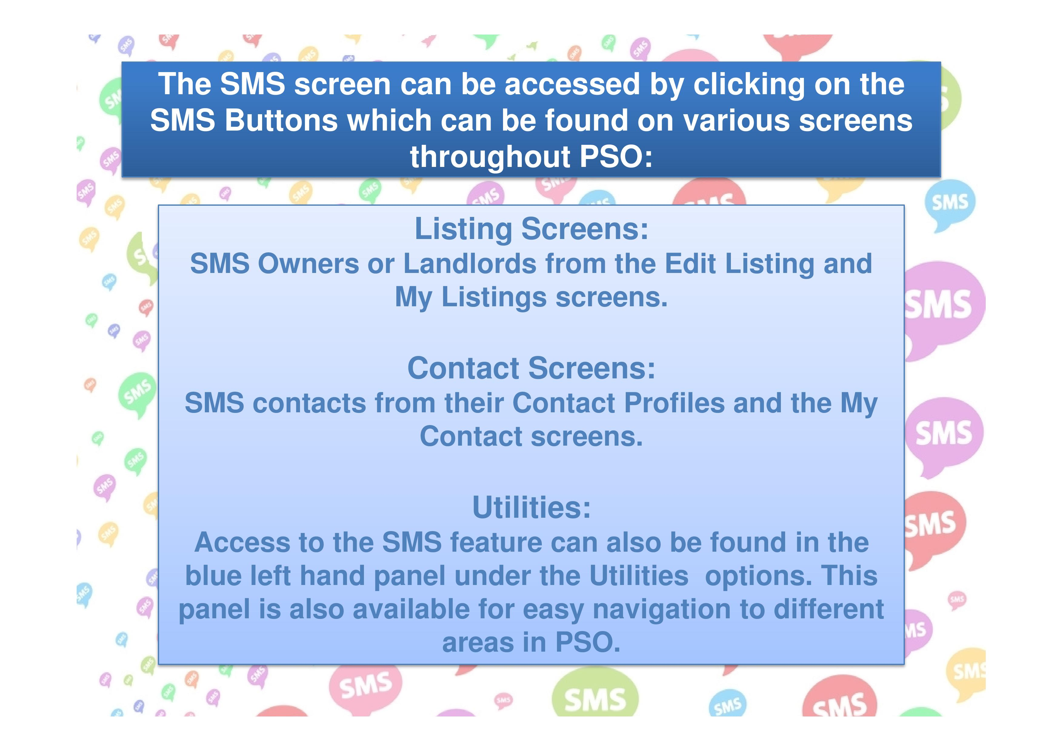 Access the SMS screen from various areas throughout Property Solutions Online.