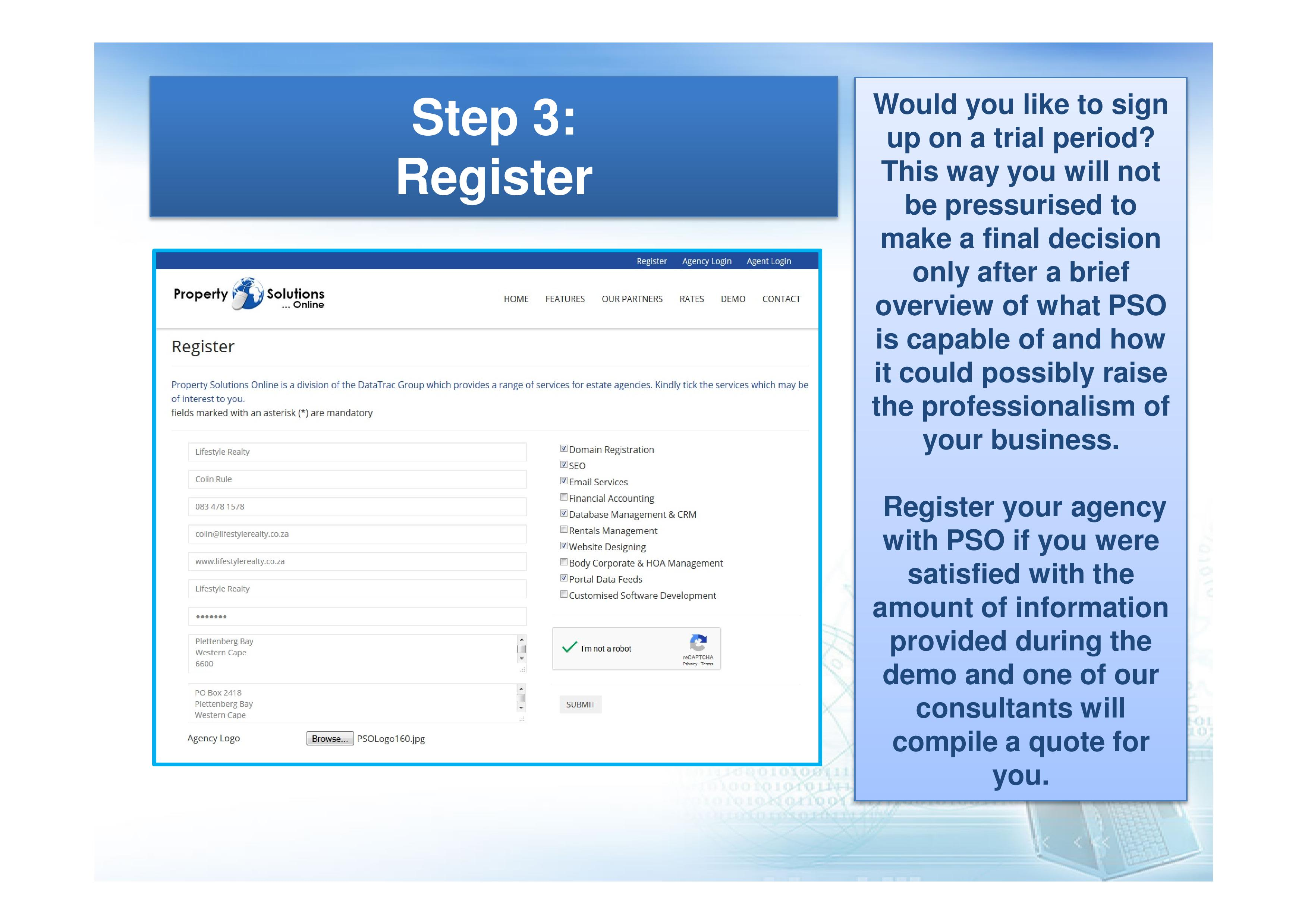 Would you like to sign up with PSO on a trial period?